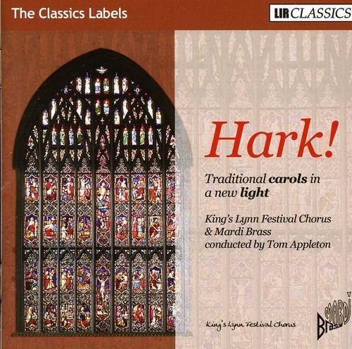 Hark Traditional Carols in a New Light