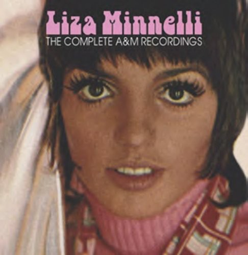 Liza Minnelli - COMPLETE A & M RECORDINGS