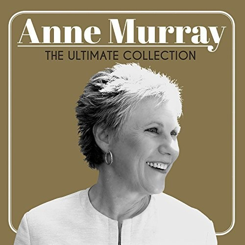 Anne Murray - The Ultimate Collection  Anne Murray