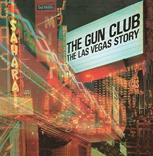 The Gun Club - Las Vegas Story