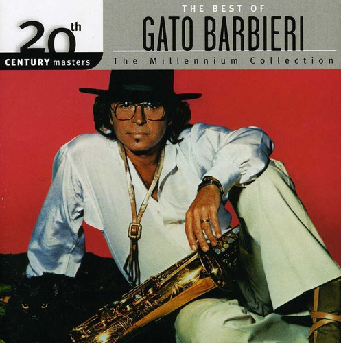 Barbieri, Gato : Millennium Collection-20th Century Masters