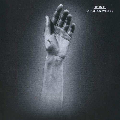 Afghan Whigs - Up In It [LP]