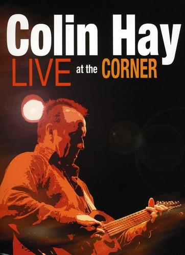 Colin Hay - Live At The Corner
