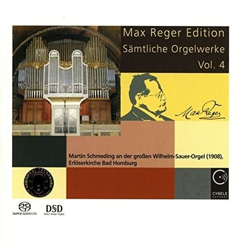 Max Reger Edition: Complete Organ Works Vol 4