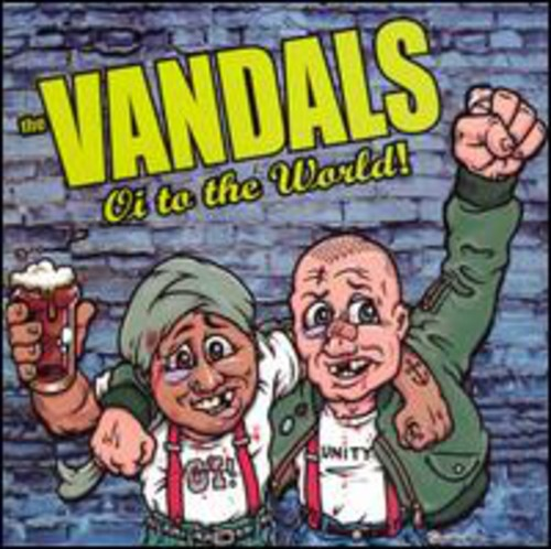 Vandals - Oi To The World [Remastered]