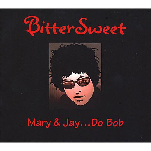 Mary & Jay Do Bob