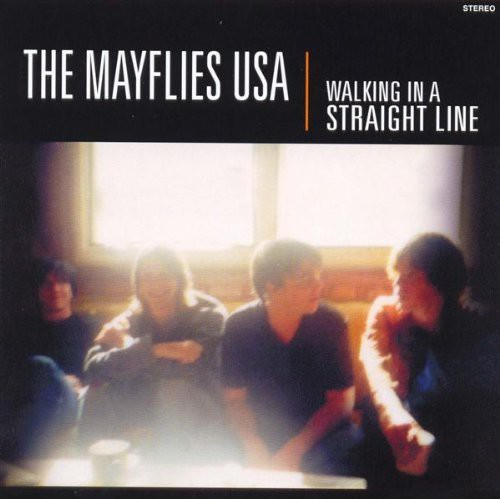 Mayflies Usa - Walking In A Straight Line