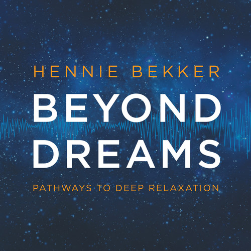 Beyond Dreams: Pathways To Deep Relaxation