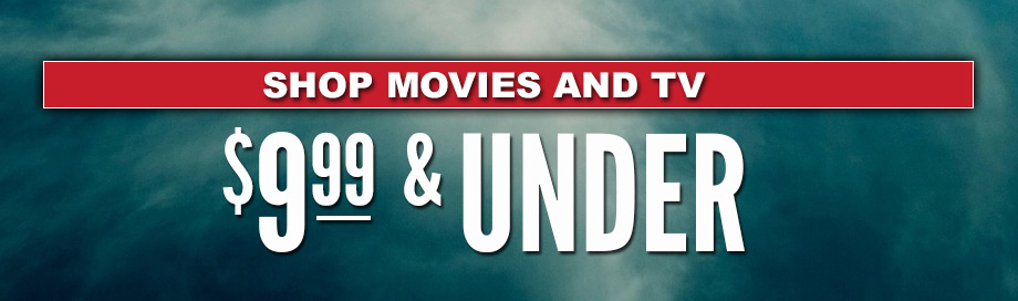 $9.99 and Under Movies Sale