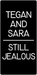 Tegan and Sara on sale