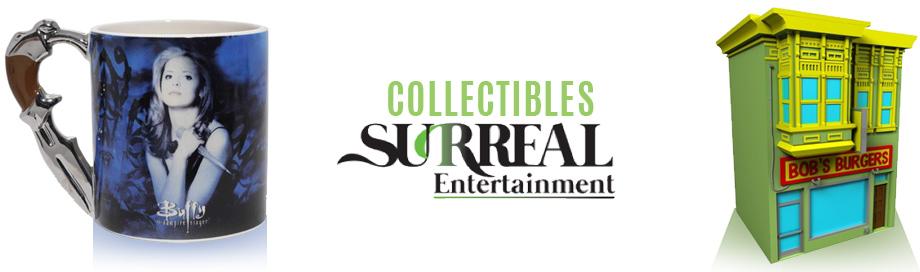 Surreal Entertainment Collectibles