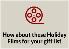 How about these Holiday Films for your gift list