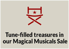 Tune filled treasures in our Magical Musicals Sale