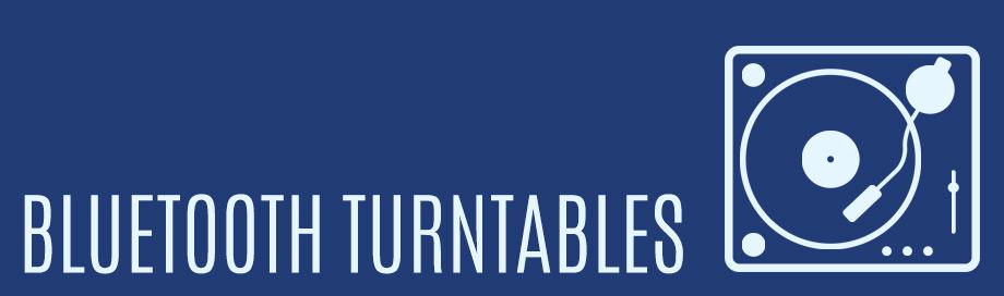 Bluetooth Turntables