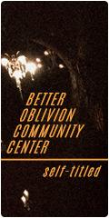 Better Oblivion Community Center on sale