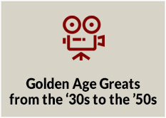 Golden Age Greats from the '30s to the '50s