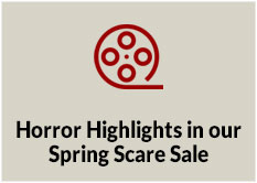 Horror Highlights in our Spring Scare Sale