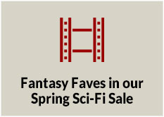 Fantasy Faves in our Spring Sci Fi Sale