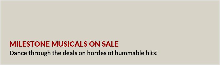 Milestone Musicals on sale