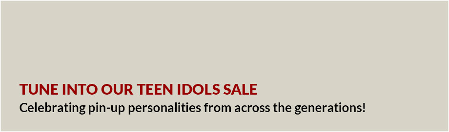 Tune Into our Teen Idols Sale
